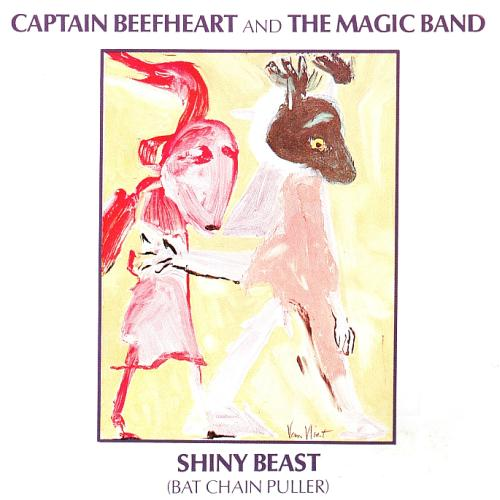 http://www.beefheart.com/wp-content/uploads/2012/07/Captain_Beefheart_And_The_Magic_Band_-_Shiny_Beast_Bat_Chain_Puller.jpg