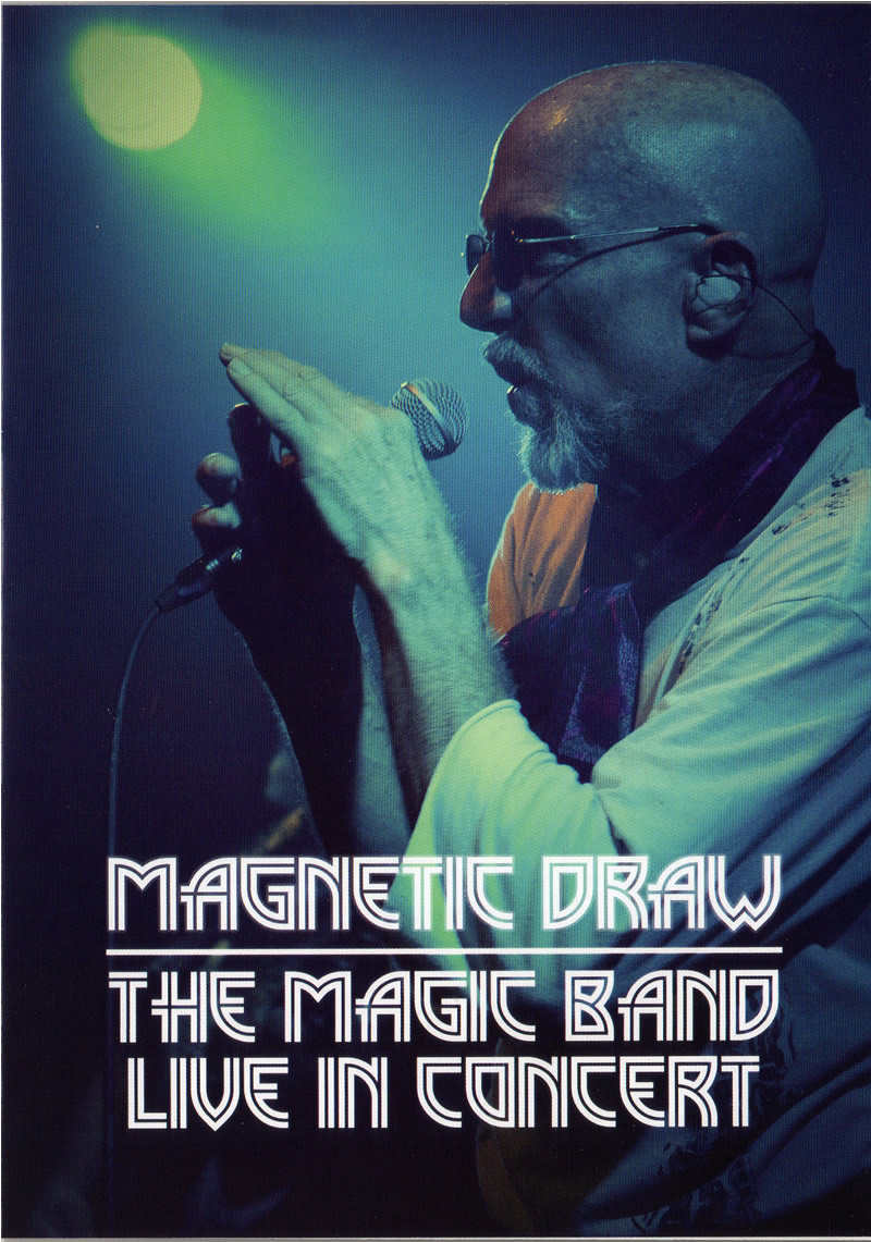 Magnetic Draw – The Magic Band Live in Concert DVD » Captain ...